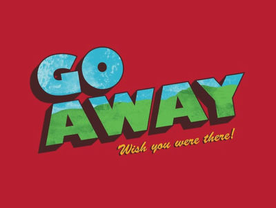 go away wish you were there postcard