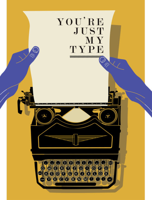 typewriter with a paper with letters saying you're just my type