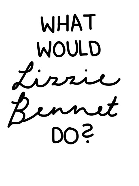 elizabeth bennet quote what would lizzie bennet do