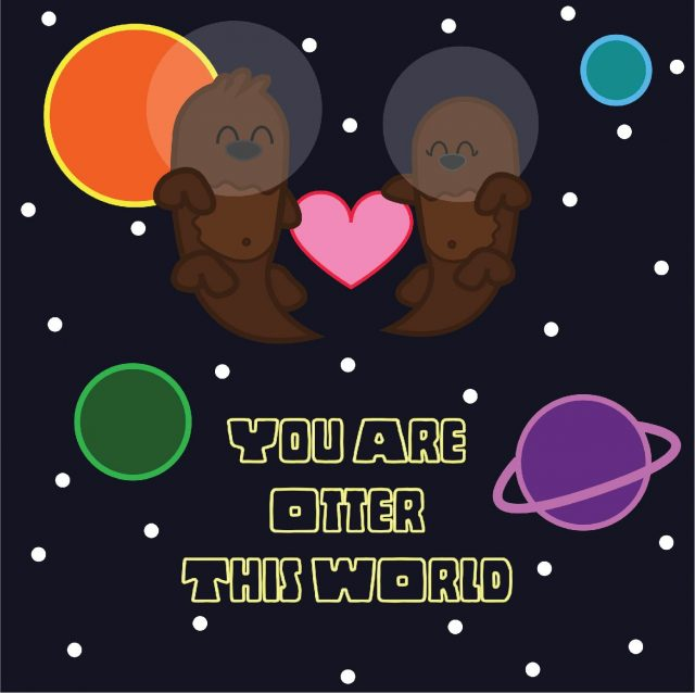 Space Pun 'You Are Otter This World' illustration of two otters in love, in space.
