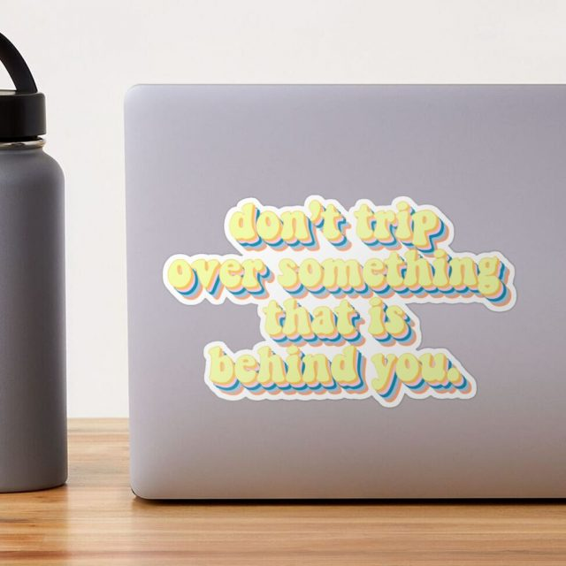 Inspirational quote in retro typography style on a Redbubble sticker