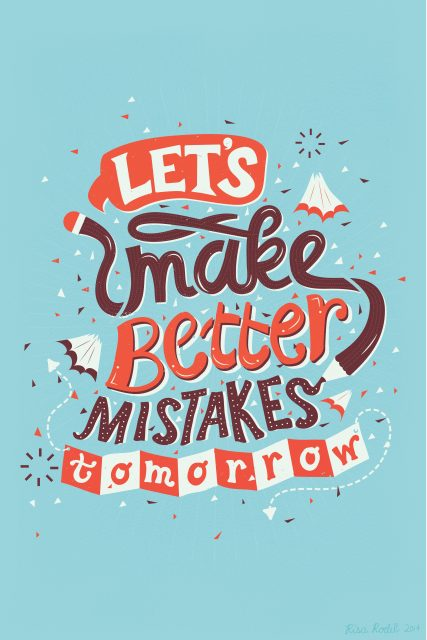 Quote Illustration about making better mistakes