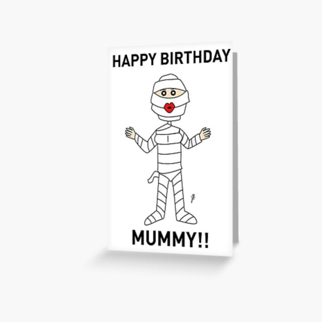 Birthday Card for Mom with funny mummy artwork