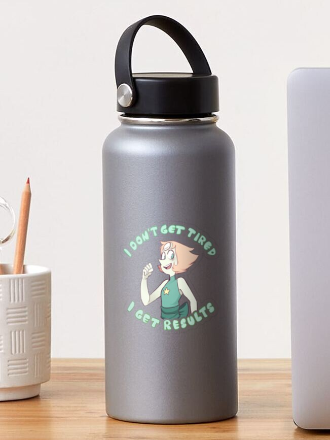 Steven Universe Pearl sticker quote i don't get tired i get results on gray water bottle